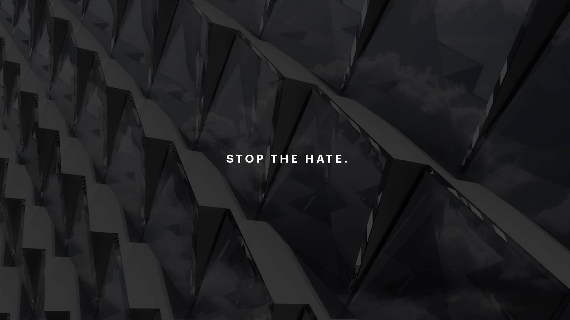 Hate, Violence Must Stop Now